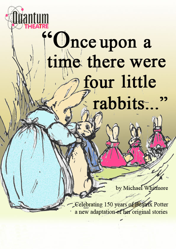 'Once upon a time there were four little rabbits...'