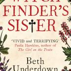 Enfield Independent: The Witchfinder's Sister by Beth Underdown